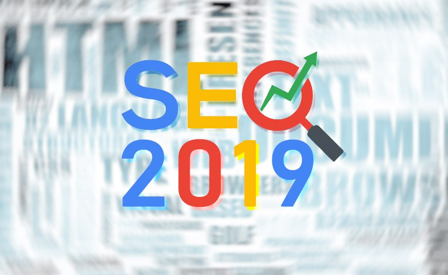 Top new SEO Trends that you should really follow in 2019